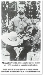 Alexandre Yersin, 1892 lors de sa première exploration