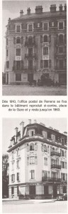 La poste à Renens, immeuble construit en 1910 en haut photo ancien, en bas bâtiment rénové