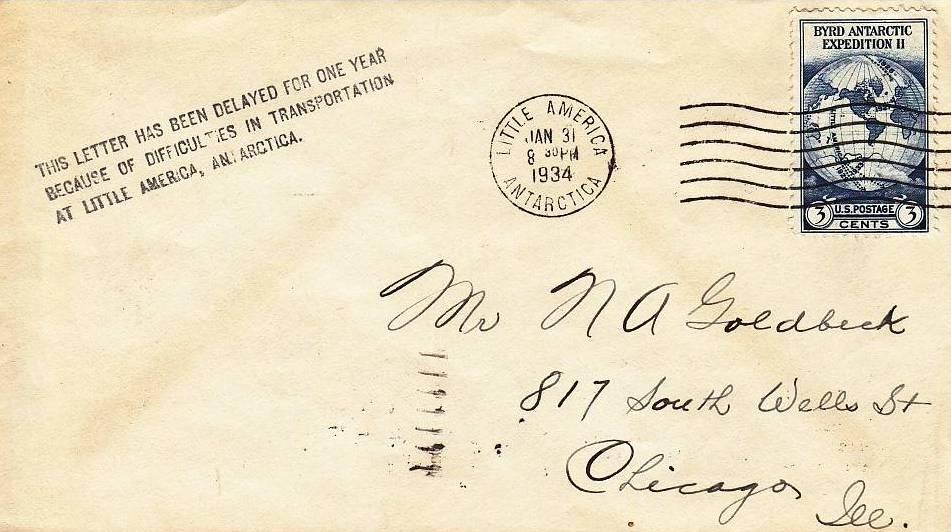 Lettre arrivée à Little America le 31 Janvier 1934 , mais repartie plus d'une année plus tard à cause du mauvais temps.
